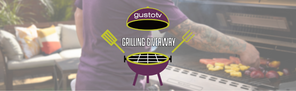 Gusto TV Grilling Giveaway
