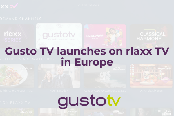 Gusto TV launches on rlaxx TV in Europe